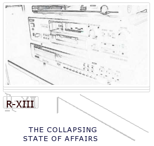 R-13: The Collapsing State Of Affairs